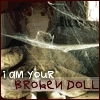 im your broken doll